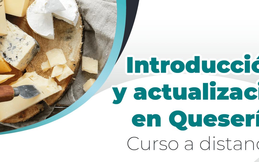Curso a Distancia – Introducción y actualización en Quesería