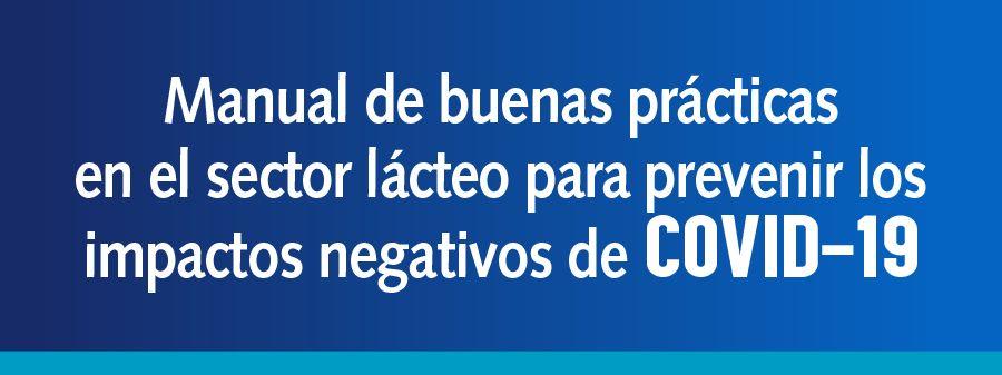Manual de buenas prácticas en el sector lácteo para prevenir los impactos negativos de COVID-19